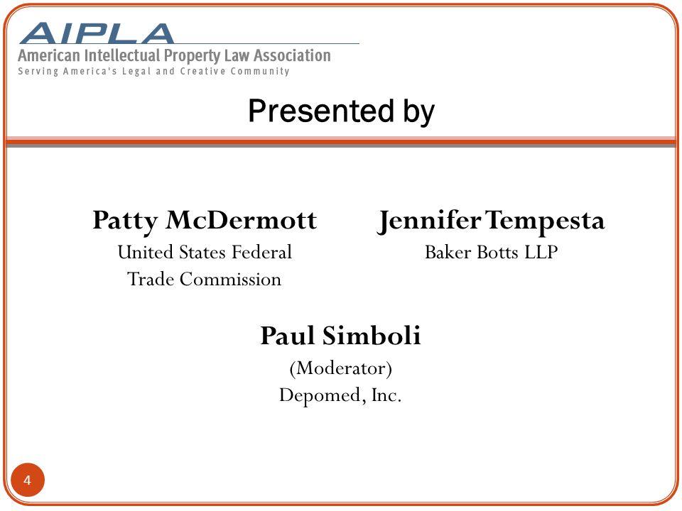 Presented by 4 Patty McDermott United States Federal Trade Commission Jennifer Tempesta Baker Botts LLP Paul Simboli (Moderator) Depomed, Inc.