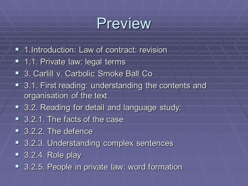Preview  1.Introduction: Law of contract: revision  1.1.