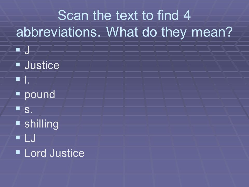 Scan the text to find 4 abbreviations. What do they mean.