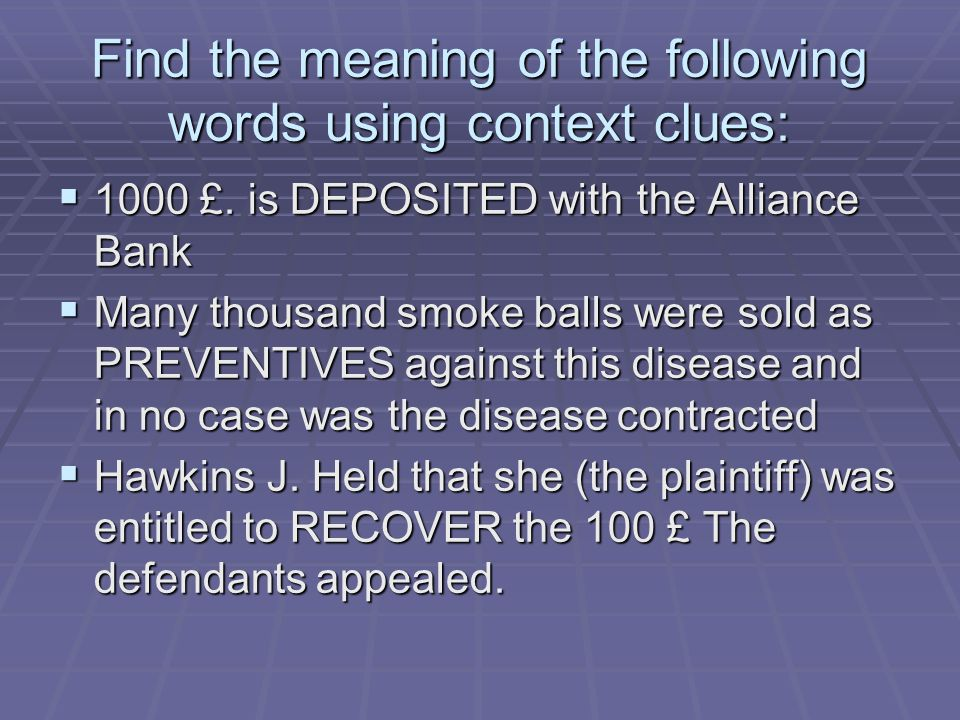 Find the meaning of the following words using context clues:  1000 £.
