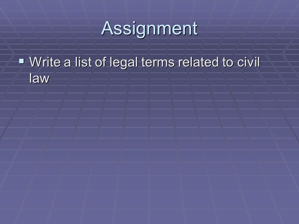 Match each word to the correct definition: Plaintiff, to be entitled, to dismiss an appeal,case of first instance, damages, to hold  The first hearing of a case, not an appeal  Money given as legal compensation  To reject, or not accept an appeal  A person who brings an action in civil law  To have a right to something  To decide in legal proceedings