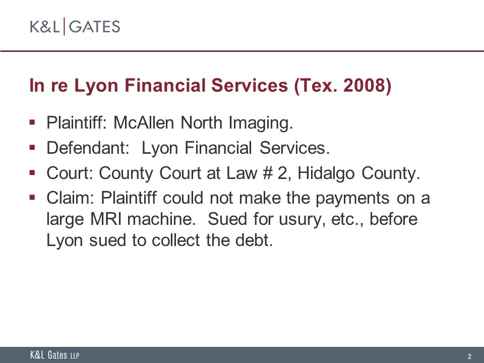 2 In re Lyon Financial Services (Tex. 2008)  Plaintiff: McAllen North Imaging.