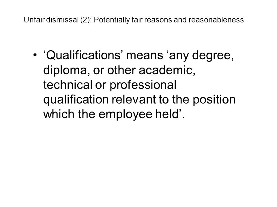 'Qualifications' means 'any degree, diploma, or other academic, technical or professional qualification relevant to the position which the employee he