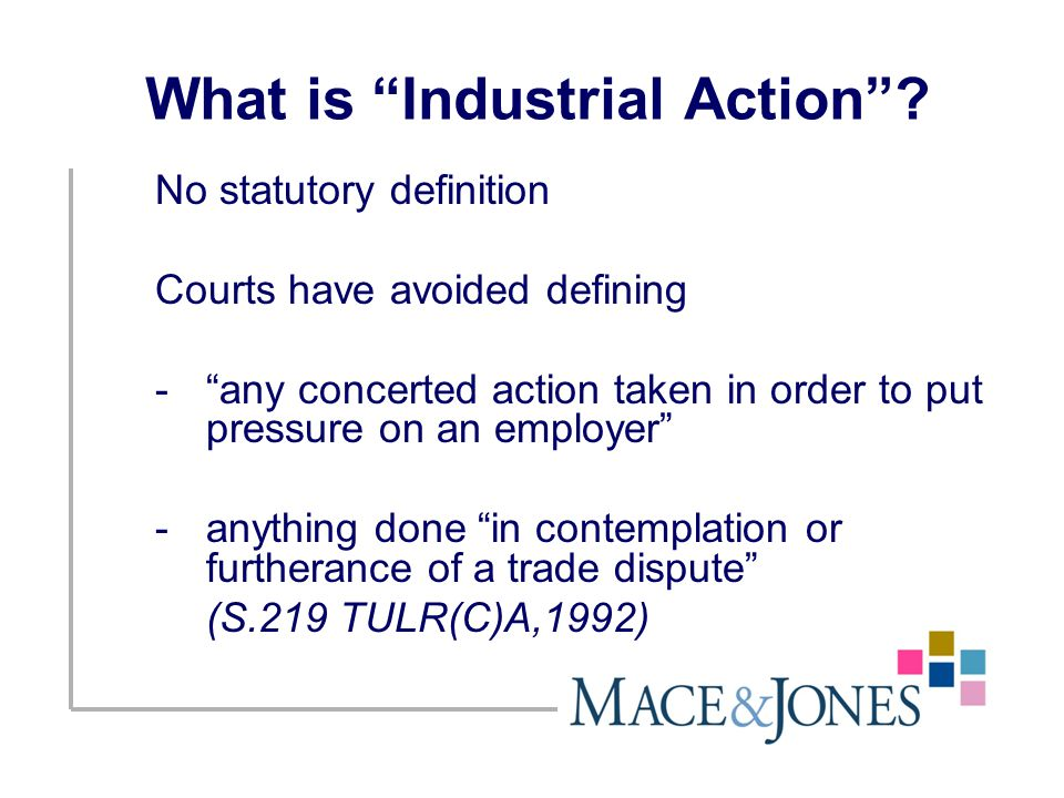 What is Industrial Action .