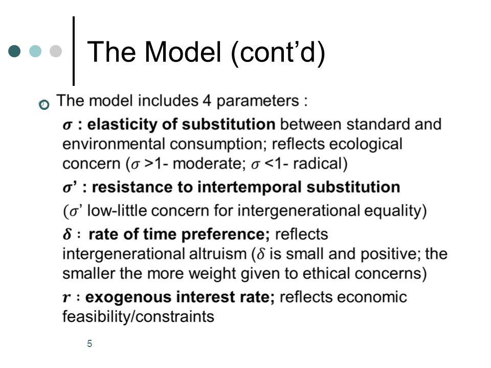 The Model (cont'd) 5