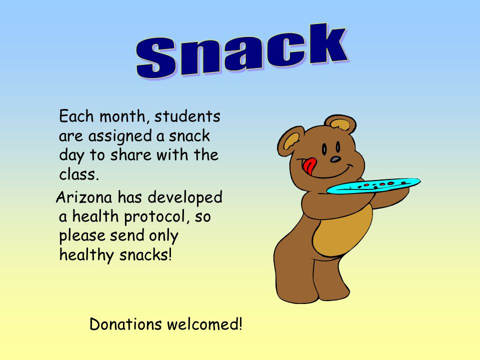 Each month, students are assigned a snack day to share with the class.