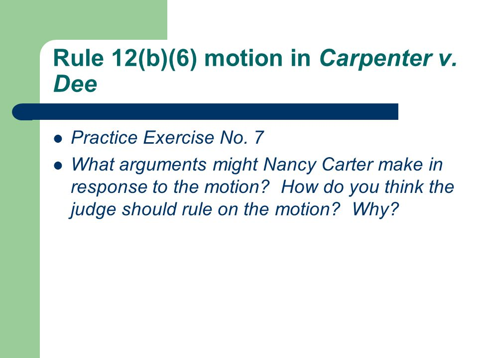 Rule 12(b)(6) motion in Carpenter v. Dee Practice Exercise No.