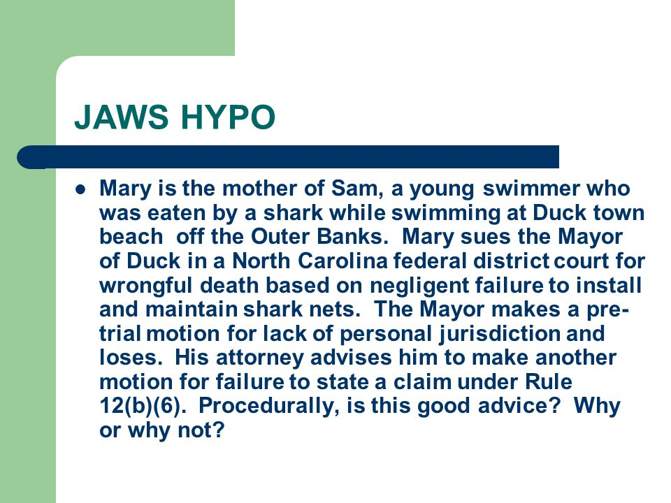 JAWS HYPO Mary is the mother of Sam, a young swimmer who was eaten by a shark while swimming at Duck town beach off the Outer Banks.