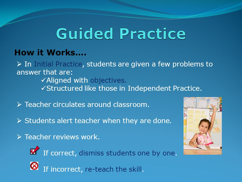 What It Is….  Very active, important stage of Direct Instruction lesson.