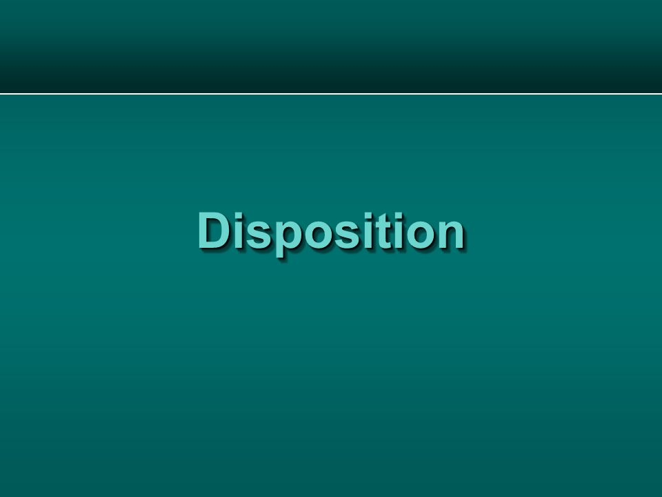 DispositionDisposition
