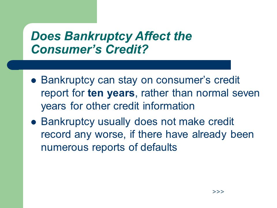 Does Bankruptcy Affect the Consumer's Credit.