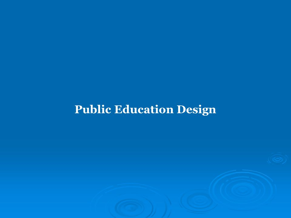Public Education Design
