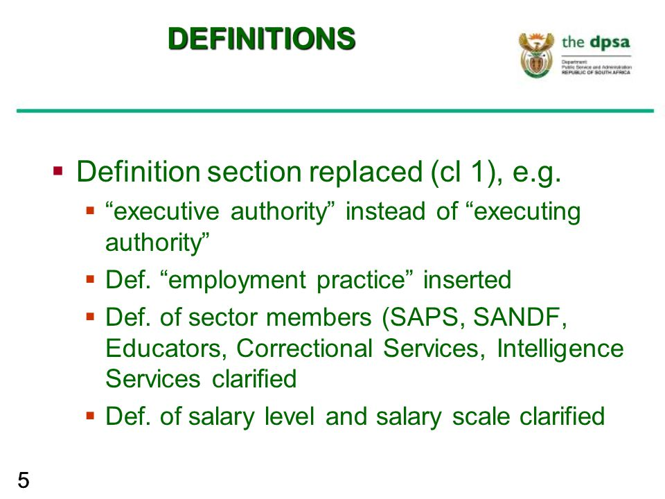 "55 DEFINITIONS  Definition section replaced (cl 1), e.g.  ""executive authority"" instead of ""executing authority""  Def. ""employment practice"" insert"