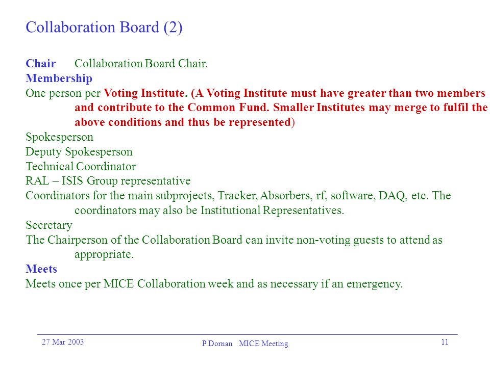 27 Mar 2003 P Dornan MICE Meeting 11 Collaboration Board (2) ChairCollaboration Board Chair.