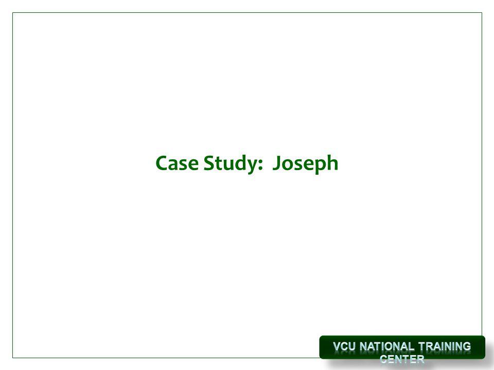 Case Study: Joseph