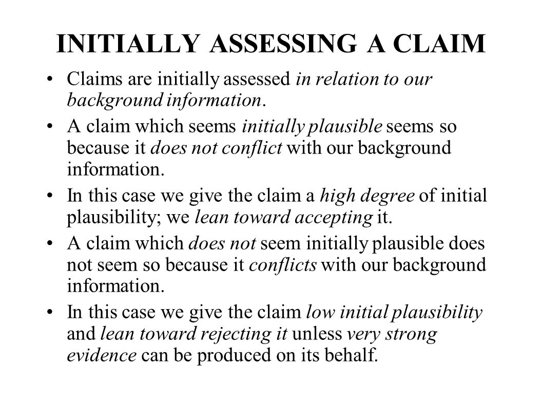 INITIALLY ASSESSING A CLAIM Claims are initially assessed in relation to our background information.