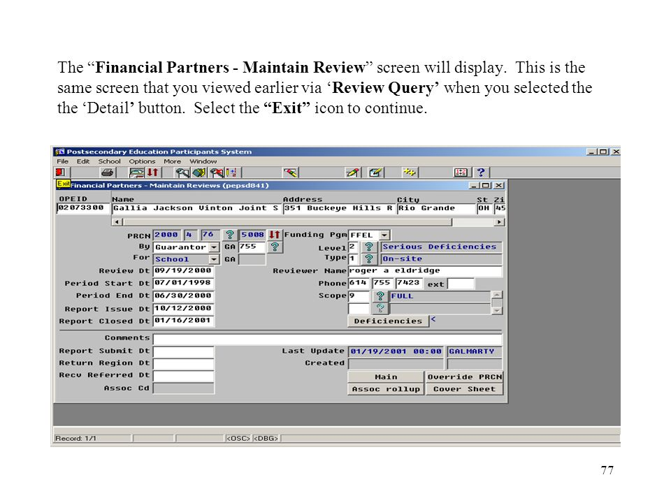 77 The Financial Partners - Maintain Review screen will display.