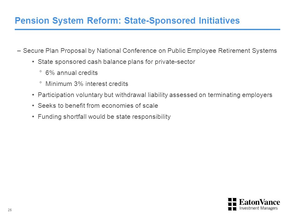 Pension System Reform: State-Sponsored Initiatives –Secure Plan Proposal by National Conference on Public Employee Retirement Systems State sponsored