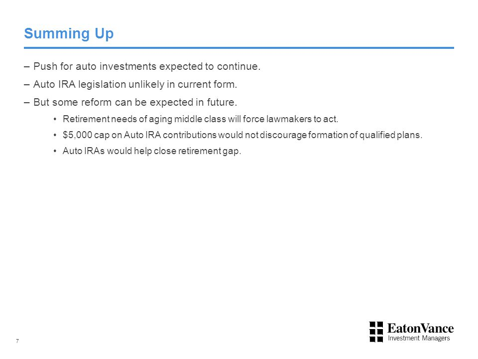 Summing Up –Push for auto investments expected to continue.