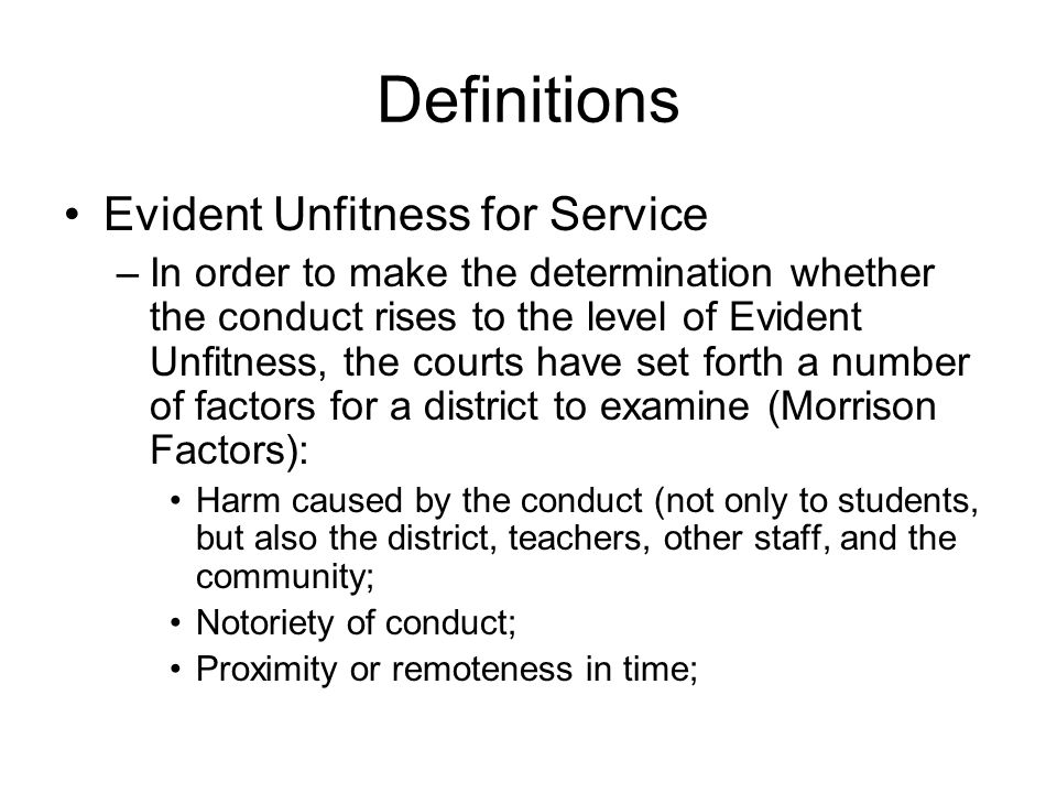 Definitions Evident Unfitness for Service –In order to make the determination whether the conduct rises to the level of Evident Unfitness, the courts