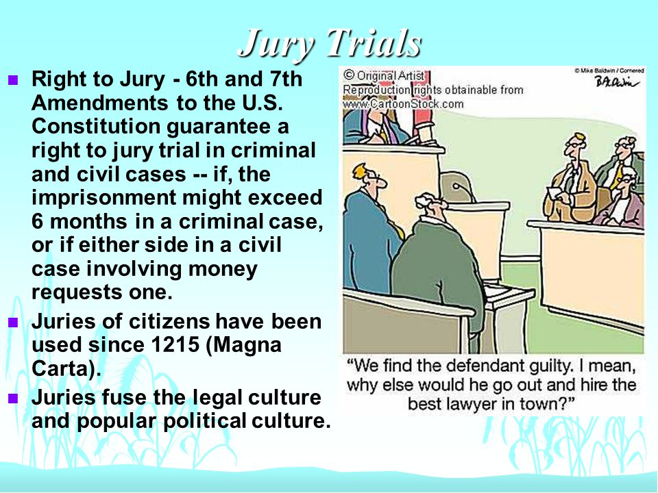 Bench Trials n A bench trial takes place before a judge.