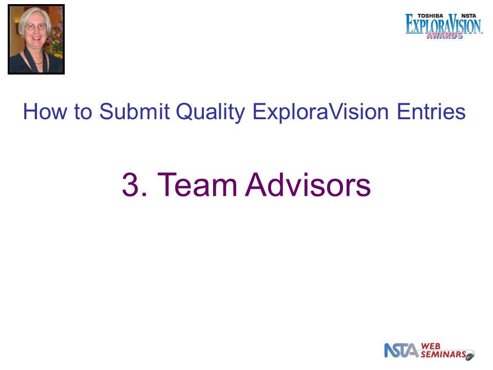 3. Team Advisors How to Submit Quality ExploraVision Entries