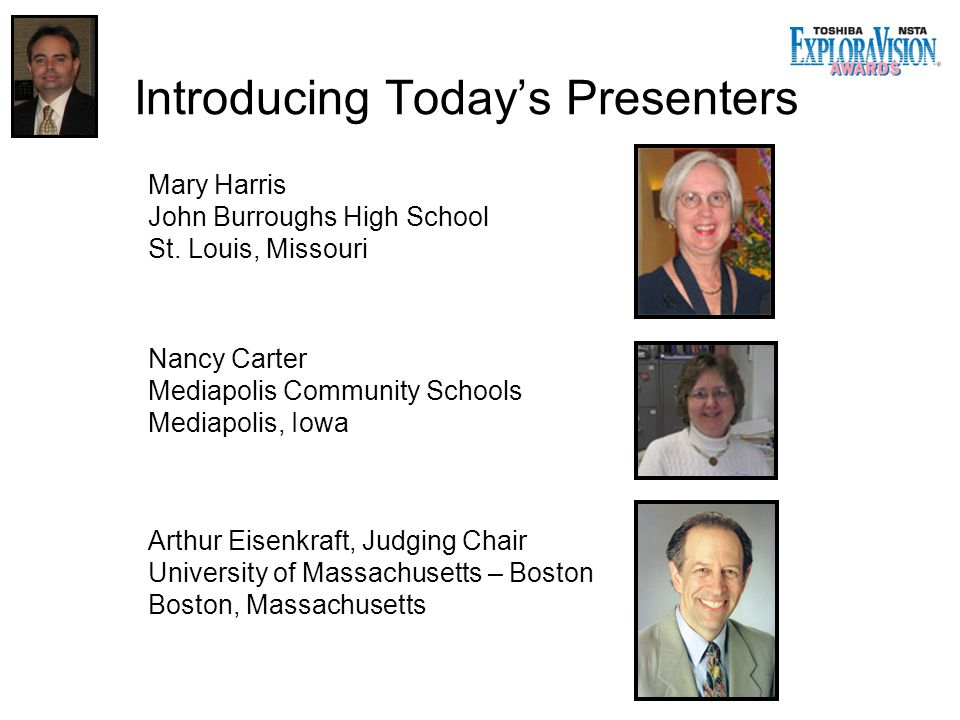 Introducing Today's Presenters Mary Harris John Burroughs High School St.
