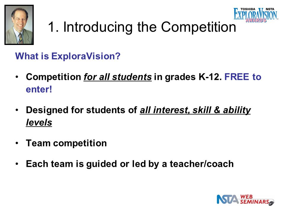 1. Introducing the Competition What is ExploraVision.