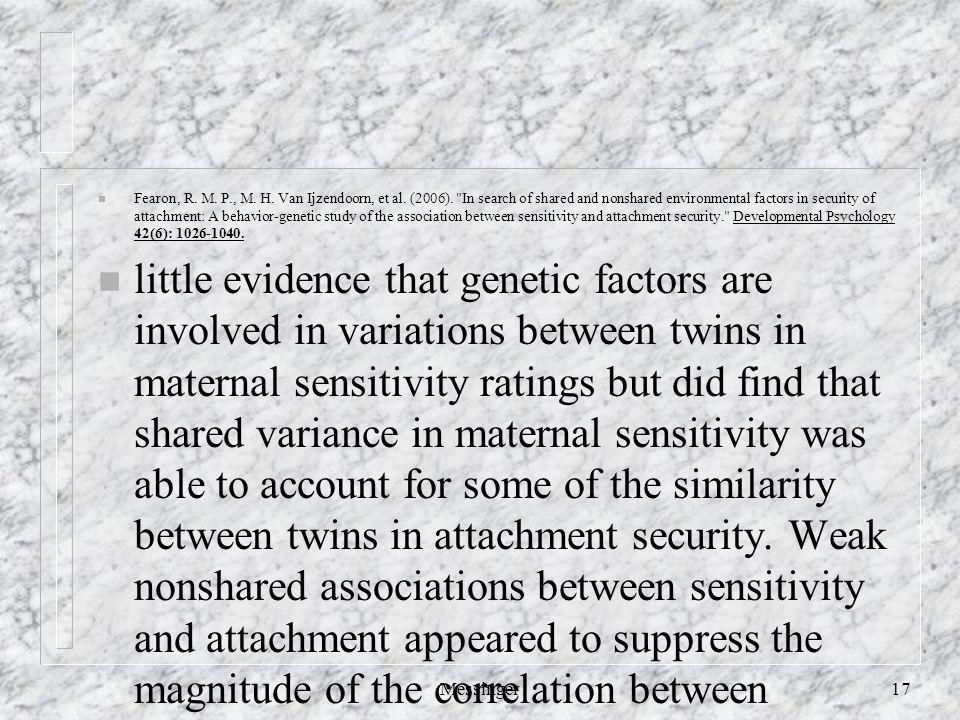 n Fearon, R. M. P., M. H. Van Ijzendoorn, et al. (2006).