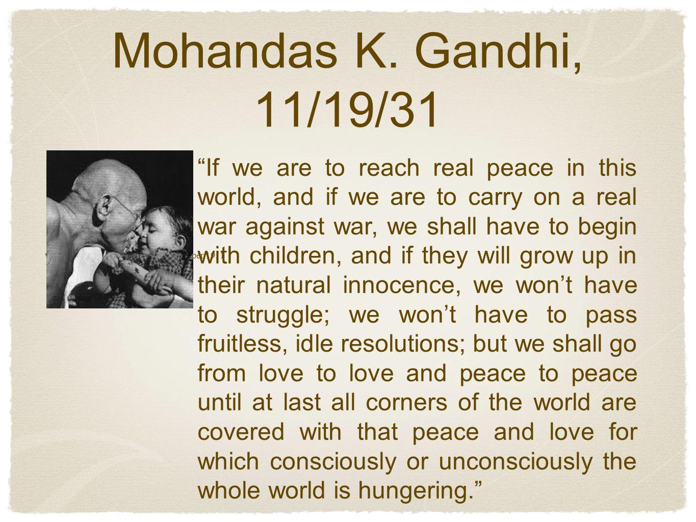 Mohandas K. Gandhi, 11/19/31 Mohandas K.