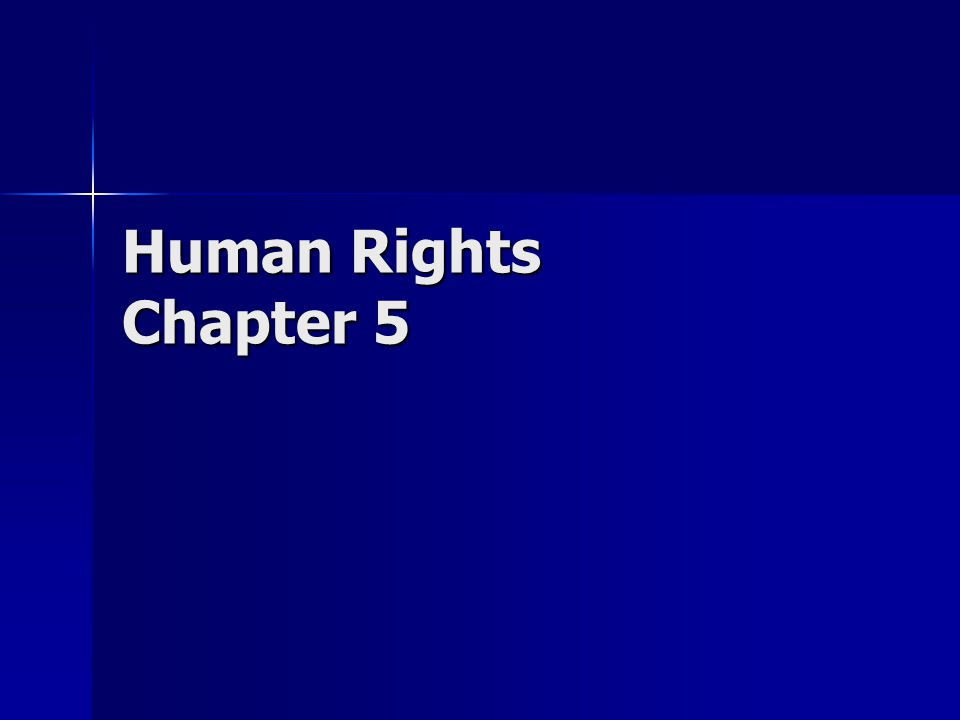 Human Rights Chapter 5