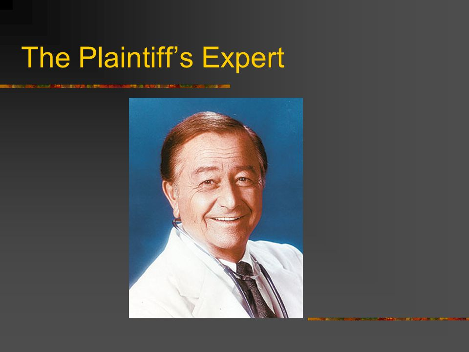 The Plaintiff's Expert
