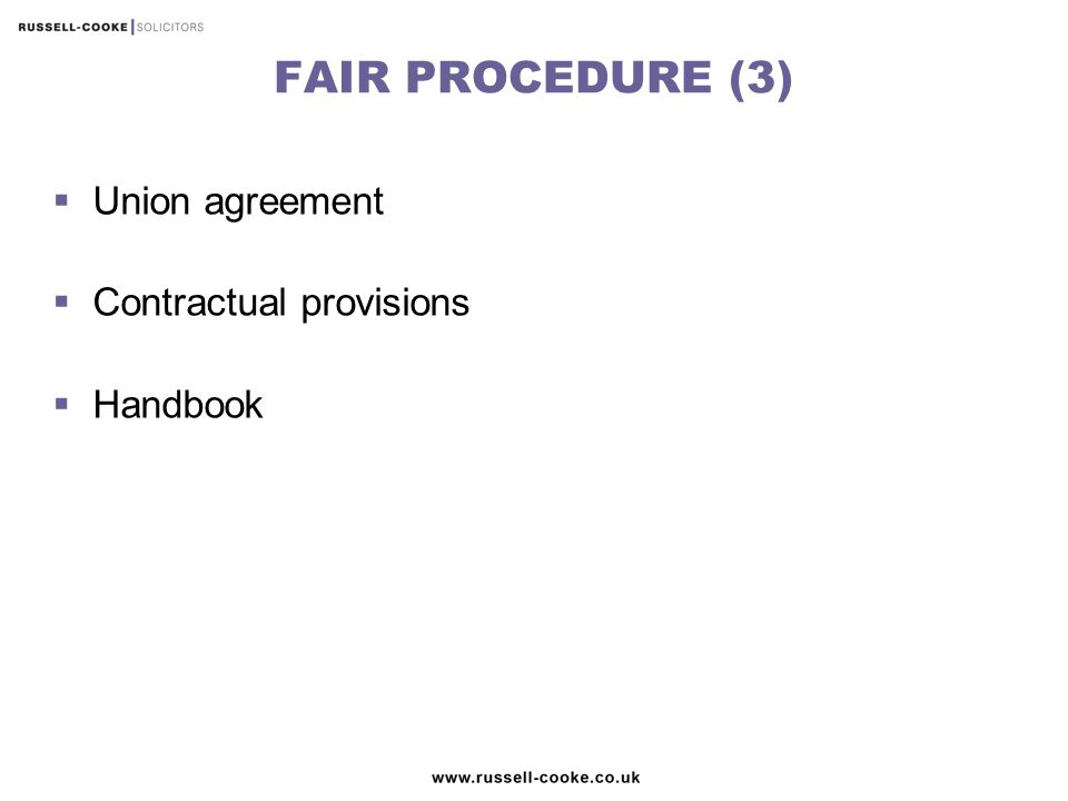 FAIR PROCEDURE (3)  Union agreement  Contractual provisions  Handbook
