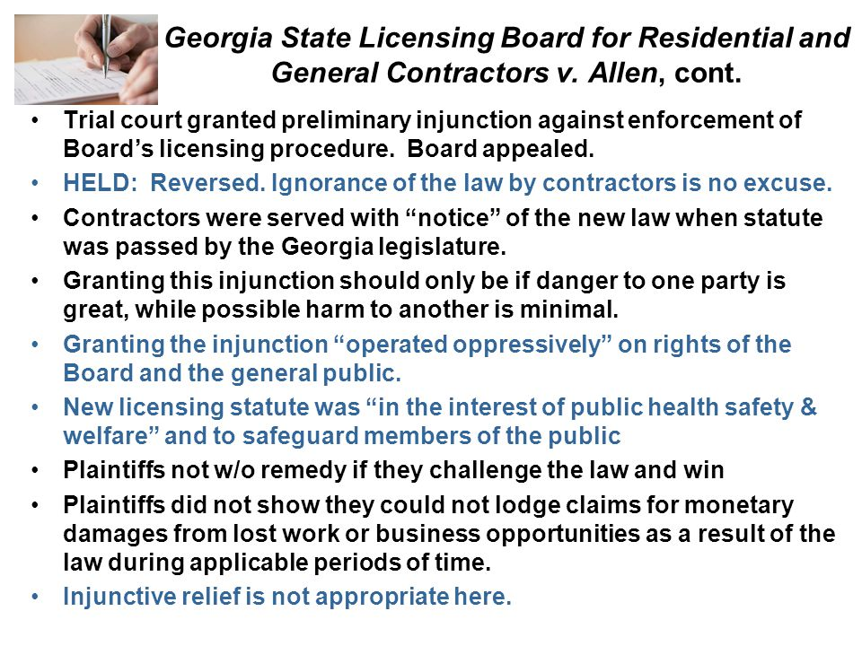 Georgia State Licensing Board for Residential and General Contractors v. Allen, cont. Trial court granted preliminary injunction against enforcement o