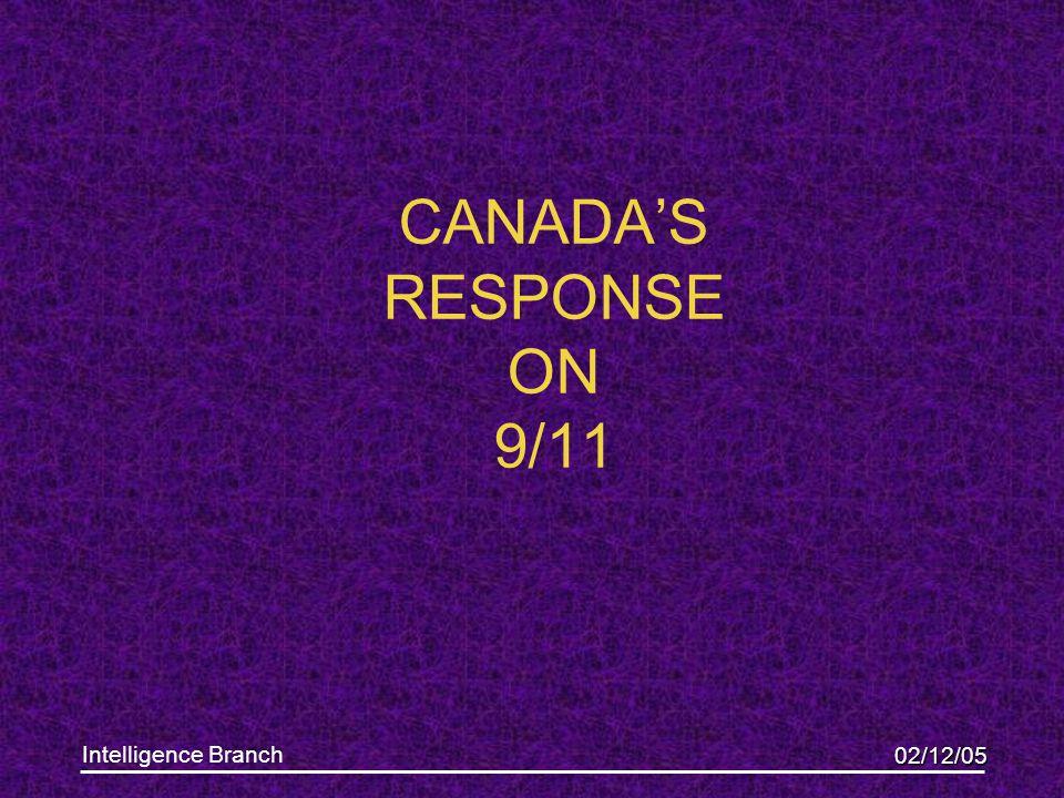 02/12/05 Intelligence Branch CANADA'S RESPONSE ON 9/11