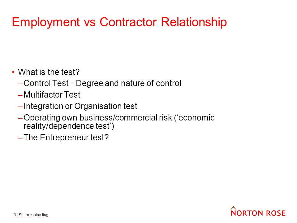 Sham contracting13 Employment vs Contractor Relationship What is the test.