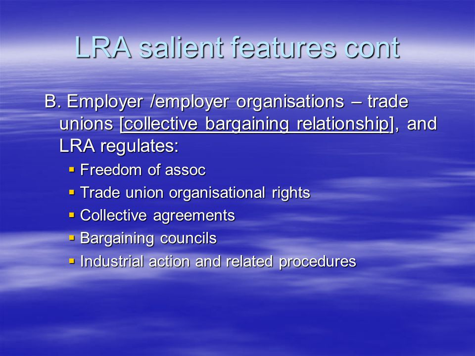 A.Individual Labour Law: Dismissal and unfair labour practice  Previously – lawfulness took precedent over fairness –Chapter VIII -  LRA – need lawfulness and fairness  Fairness requires –Fair reason [substantively fair]  Valid – objective test, and  fair – dismissal appropriate sanction –Fair procedures [procedurally fair]  Follow correct steps  If either missing – dismissal is unfair