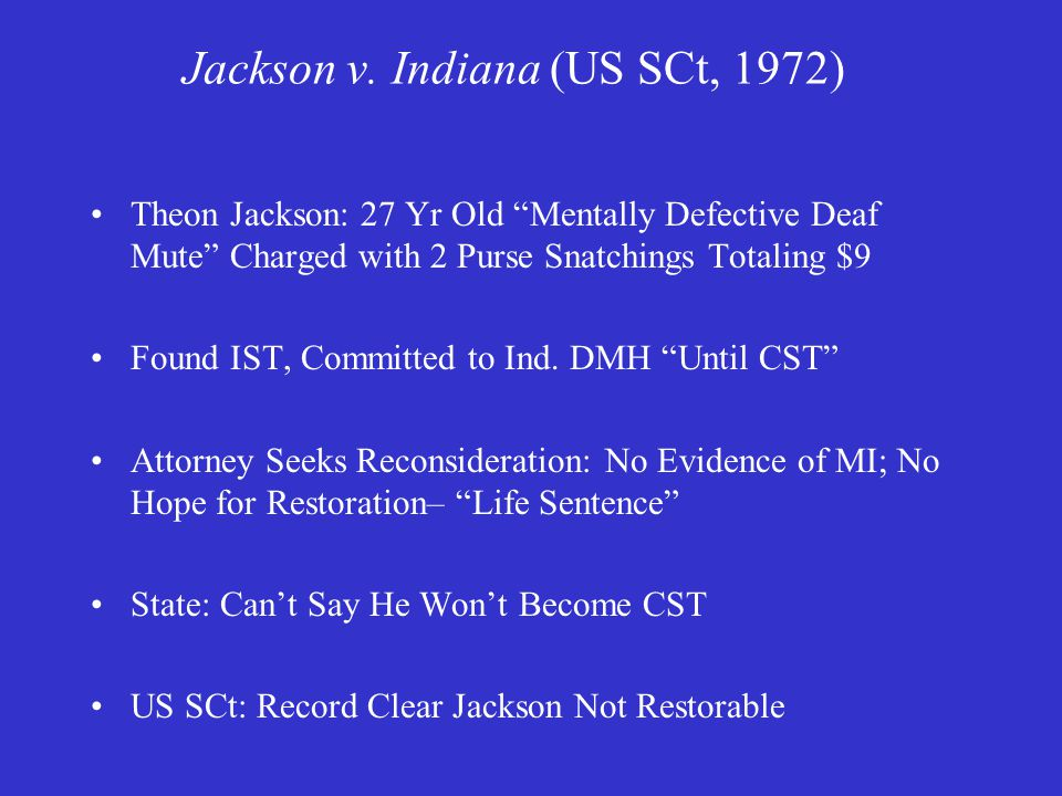 Indiana v Edwards, Cont' So, may be defendant be CST with counsel but incompetent to present case at trial.