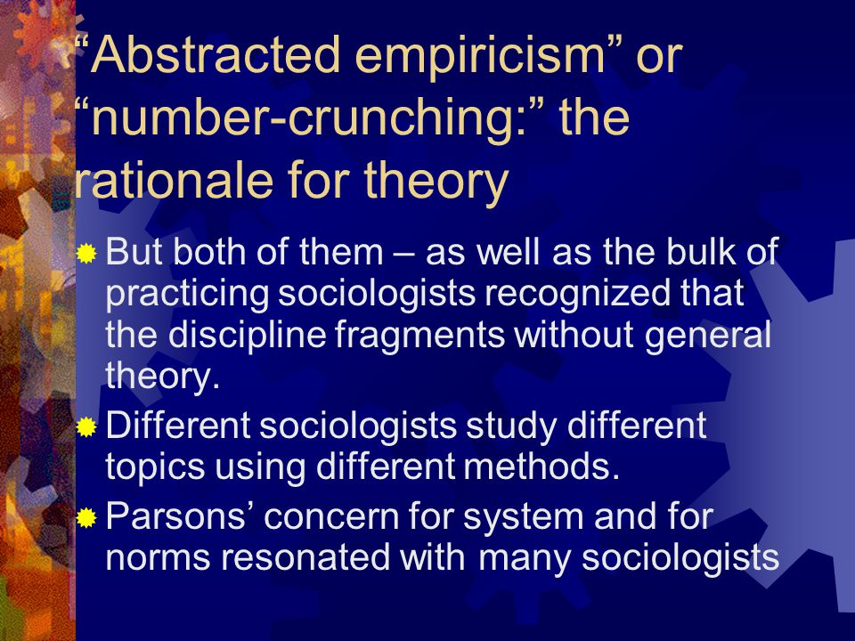 Social Evolution  Parsons' analysis of social evolution attempted to show the process by which class divisions, the separation of the economy from the state, and the separation of church and state occur.