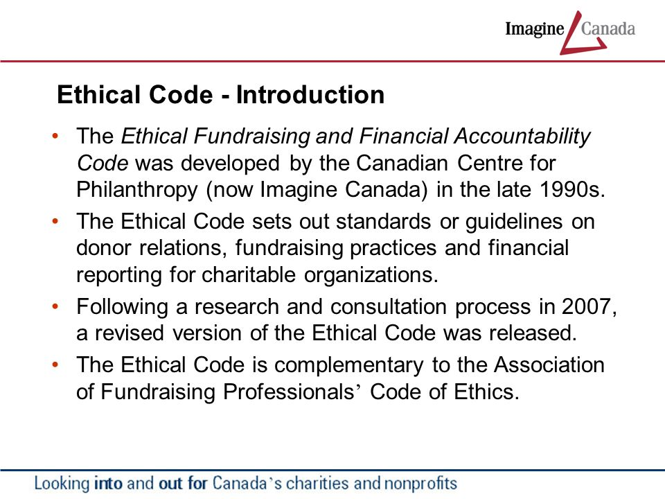 Ethical Code Program The Ethical Code Program is designed to help maintain and build public trust in the sector.