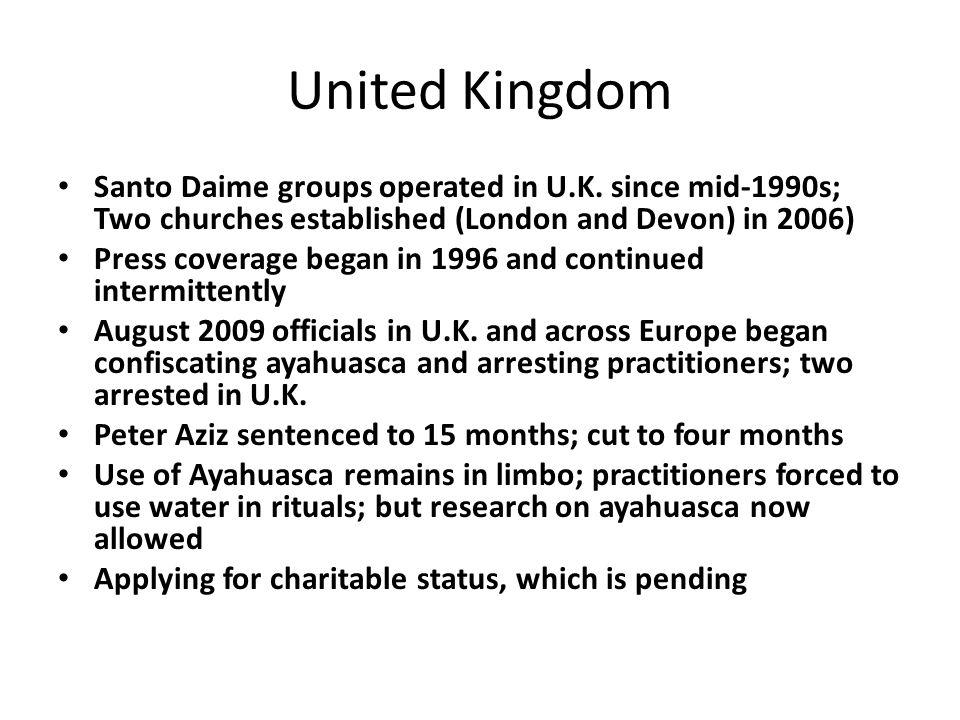 United Kingdom Santo Daime groups operated in U.K.