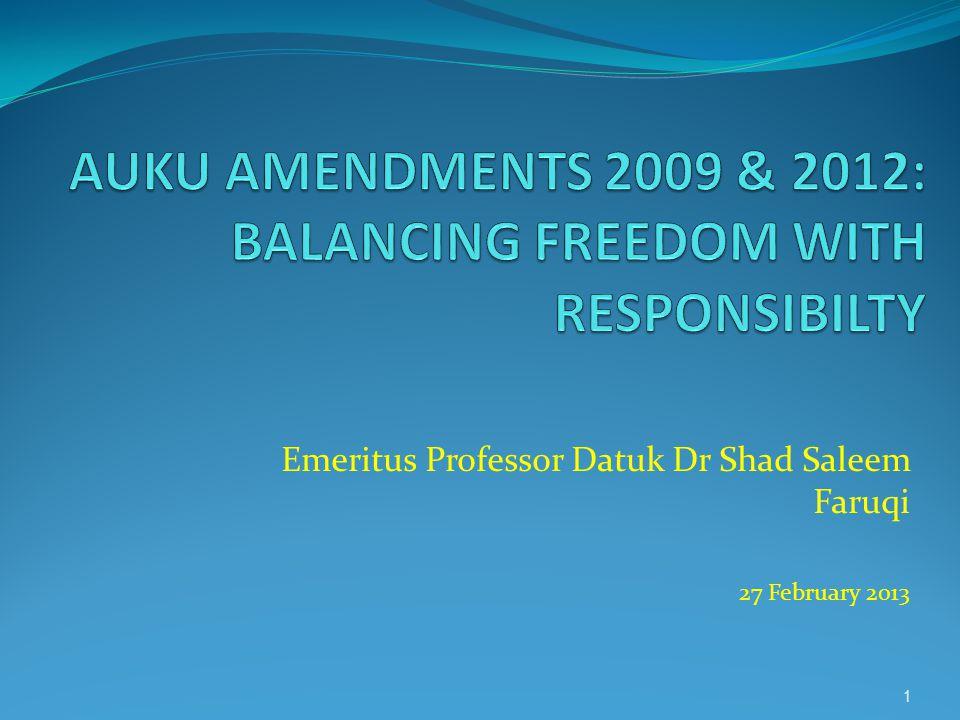 Emeritus Professor Datuk Dr Shad Saleem Faruqi 27 February 2013 1