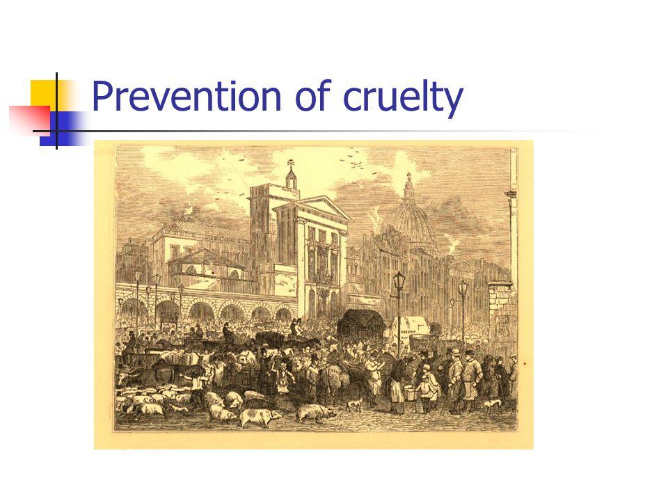 Prevention of cruelty