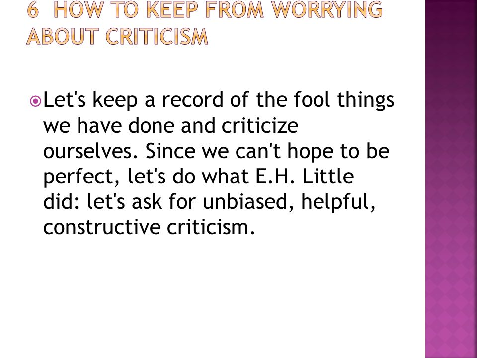  Let s keep a record of the fool things we have done and criticize ourselves.