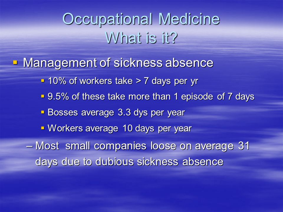 Occupational Medicine What is it.