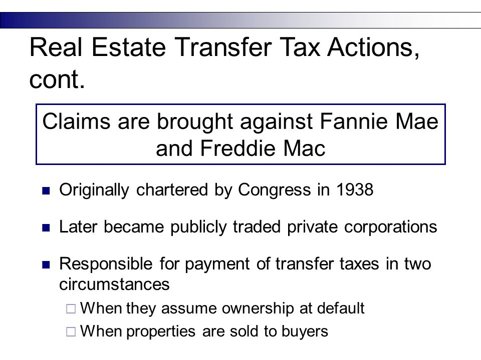 Claims are brought against Fannie Mae and Freddie Mac Originally chartered by Congress in 1938 Later became publicly traded private corporations Respo