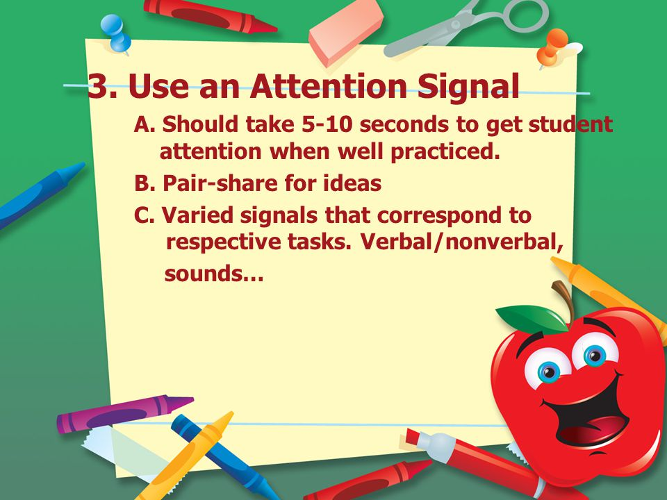 3.Use an Attention Signal A.