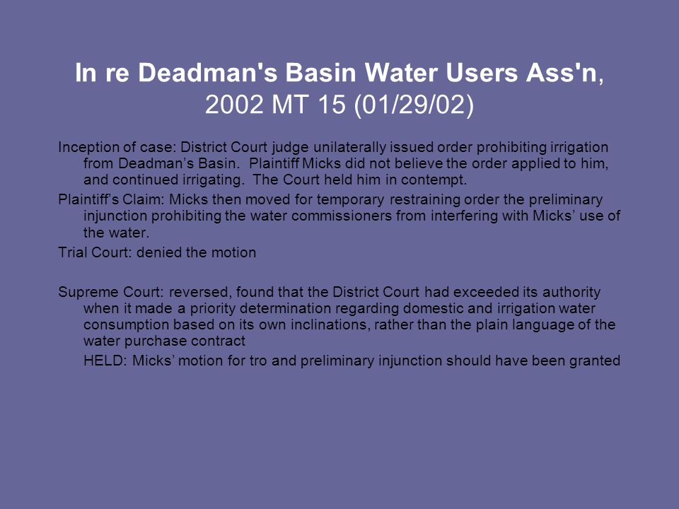 In re Deadman's Basin Water Users Ass'n, 2002 MT 15 (01/29/02) Inception of case: District Court judge unilaterally issued order prohibiting irrigatio