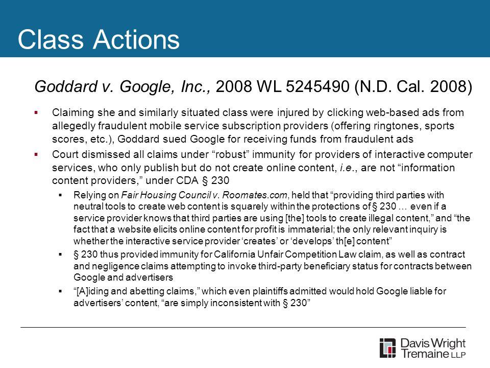 Class Actions Goddard v. Google, Inc., 2008 WL 5245490 (N.D.