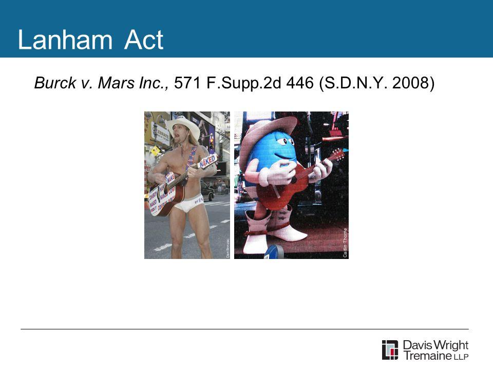 Lanham Act Burck v. Mars Inc., 571 F.Supp.2d 446 (S.D.N.Y. 2008)